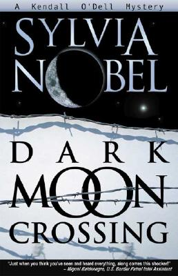 Dark Moon Crossing By Nobel, Sylvia