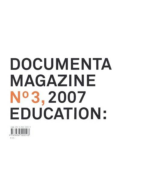 Documenta 12 Magazine No. 3 2007 By Schollhammer, Georg (EDT)